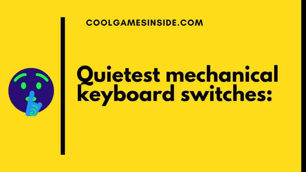 quiet mechanical keyboard