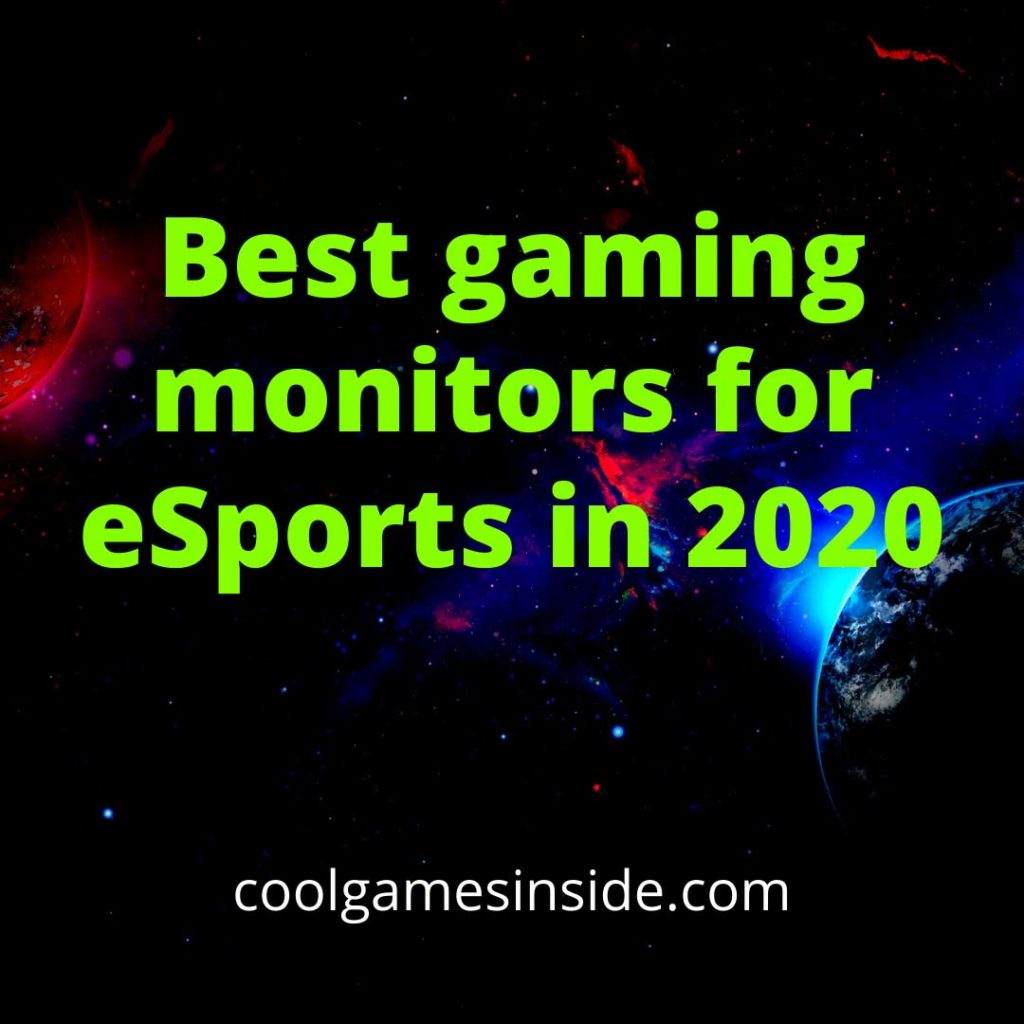 Best gaming monitors for eSports