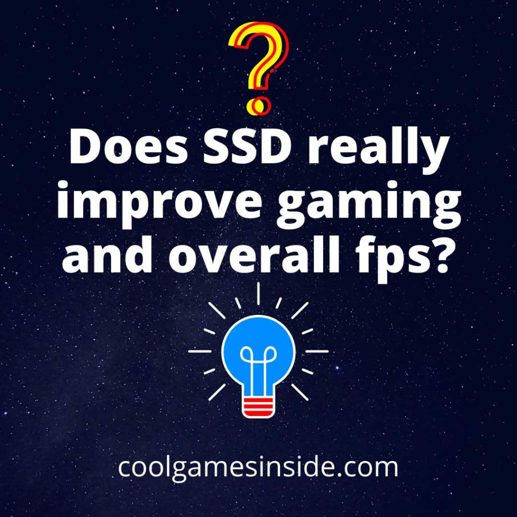 Does SSD really improve gaming?