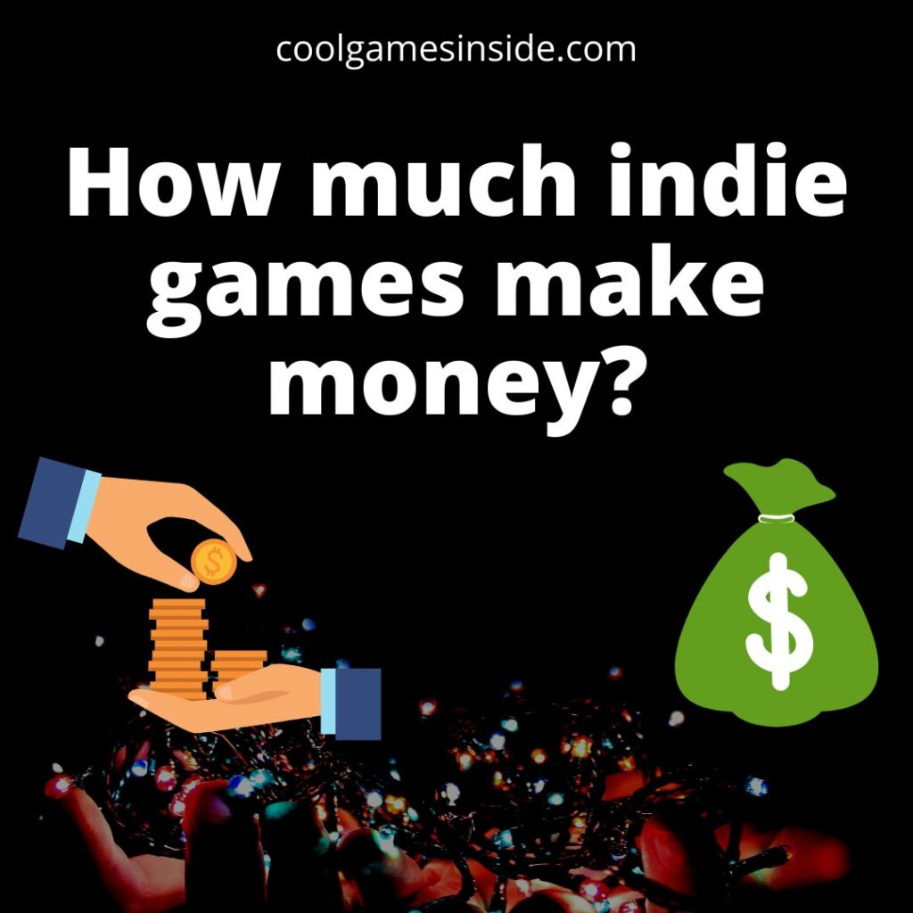 How much indie games make?